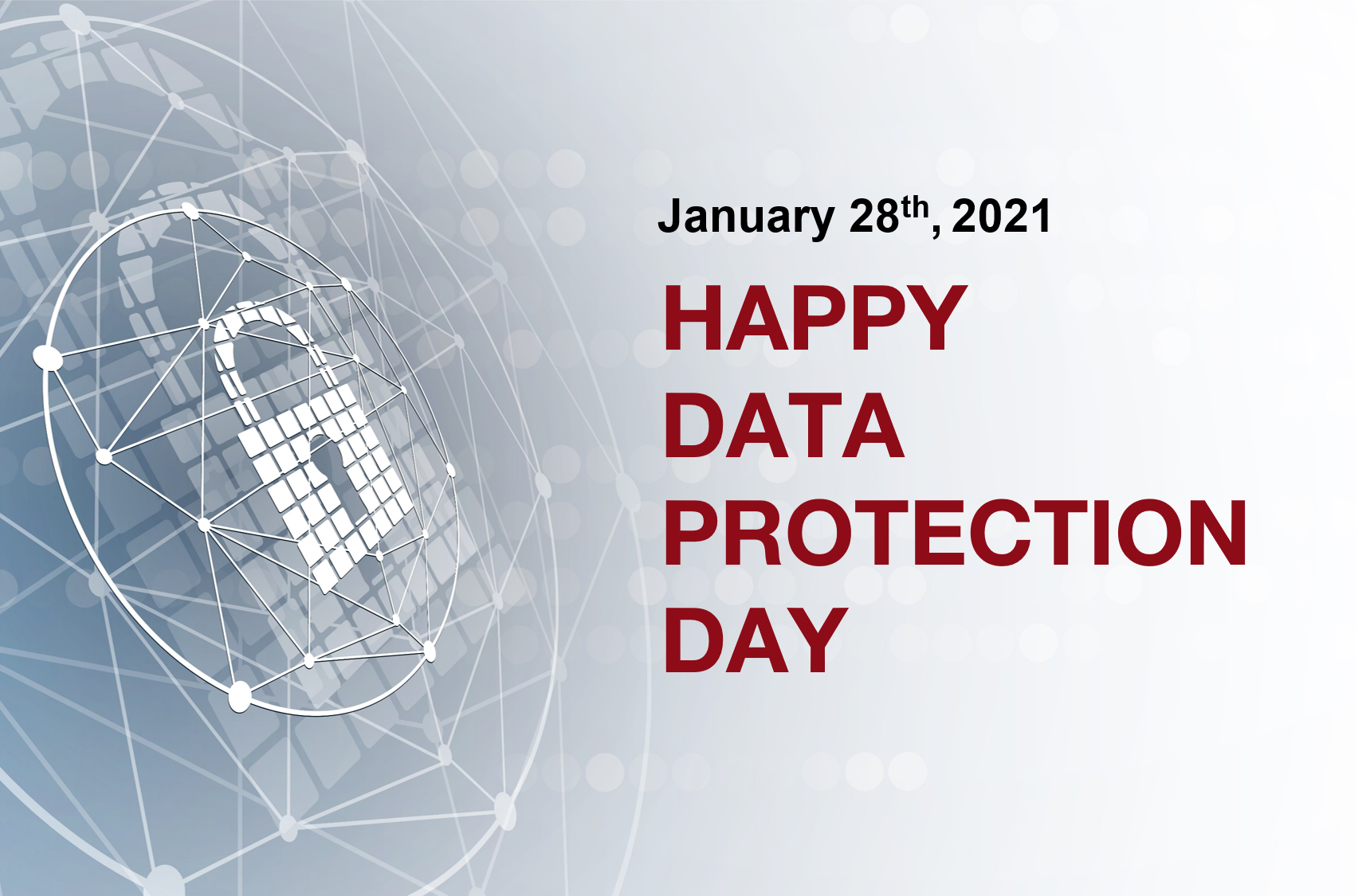 Happy Data Protection Day, 28th of January 2021