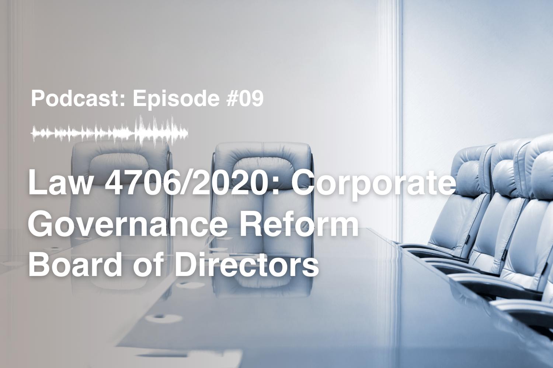 Episode #9 Law 4706/2020: Corporate Governance Reform – Board of Directors
